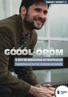 Zimányi Róbert G. - Góóól-öröm