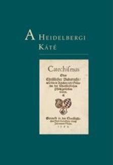 - A Heidelbergi Káté - Revideált