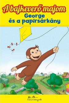 George és a papírsárkány - A bajkeverő majom 5.