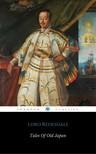 Redesdale Lord - Tales of Old Japan [eKönyv: epub, mobi]