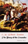 Wilmot-Buxton E.M. - The Story of the Crusades [eKönyv: epub,  mobi]