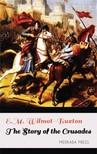 Wilmot-Buxton E.M. - The Story of the Crusades [eKönyv: epub, mobi]