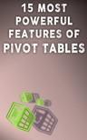 Besedin Andrei - 15 Most Powerful Features Of Pivot Tables [eKönyv: epub, mobi]