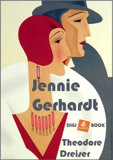Theodore Dreiser - Jennie Gerhardt [eKönyv: epub, mobi]