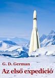 German G. D. - Az első expedíció [eKönyv: epub, mobi]<!--span style='font-size:10px;'>(G)</span-->