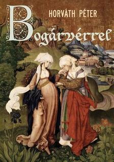 Horváth Péter - Bogárvérrel