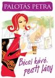 Palotás Petra - Bécsi kávé, pesti lány [eKönyv: epub, mobi]