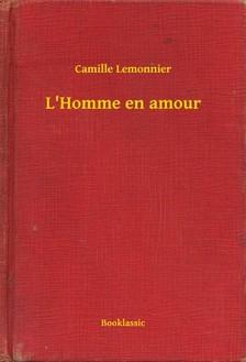 Lemonnier Camille - L'Homme en amour [eKönyv: epub, mobi]