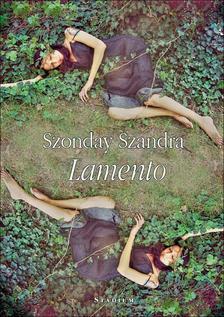Szonday Szandra - Lamento - versek