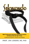 PhD Prof Jan Lodder MD, - Sekwondo [eKönyv: epub,  mobi]