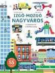 Baumann, Anne-Sophie-Balicevic, Didier - Izgő-mozgó nagyváros<!--span style='font-size:10px;'>(G)</span-->