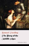 Harding Samuel - The Story of the Middle Ages [eKönyv: epub, mobi]