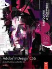 Adobe Creative Team - Adobe InDesign CS6 [antikvár]