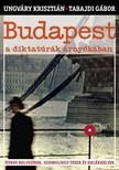 UNGVÁRY KRISZTIÁN - TABAJDI GÁBOR - Budapest a diktatúrák árnyékában [eKönyv: epub, mobi]<!--span style='font-size:10px;'>(G)</span-->