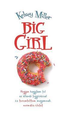 Kelsey Miller - BIG GIRL