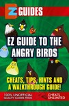 Mistress The Cheat - Guide To Angry Birds - Cheats Tips Hints and A walkthrough guide [eKönyv: epub,  mobi]