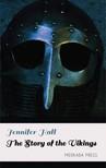 Hall Jennifer - The Story of the Vikings [eKönyv: epub, mobi]