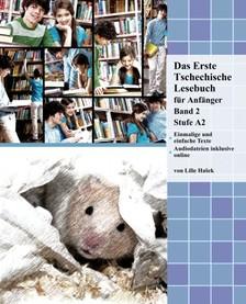 Ha¹ek Lilie - Das Erste Tschechische Lesebuch für Anfänger, Band 2 [eKönyv: epub, mobi]