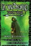 John Flanagan - A Vadonjáró tanítvány - Gorlan Romjai - KEMÉNY BORÍTÓS<!--span style='font-size:10px;'>(G)</span-->