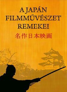 Akira Kuroszava - JAPÁN FILMMŰVÉSZET REMEKEI - DÍSZDOBOZ (NORMÁL)