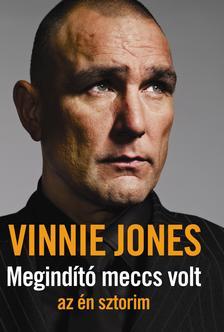 Vinnie Jones - Megindító meccs volt - az én sztorim