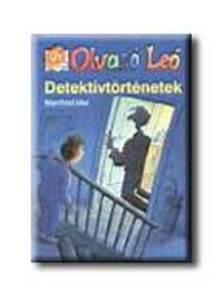 Manfred Mai - DETEKTÍVTÖRTÉNETEK - OLVASÓ LEÓ -