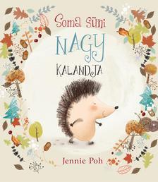 Jennie Poh - Soma süni nagy kalandja