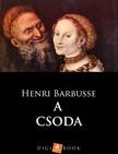 HENRI BARBUSSE - A csoda [eKönyv: epub,  mobi]