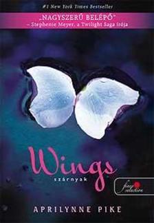 Aprilynne Pike - Wings - szárnyak - KEMÉNY BORÍTÓS
