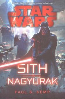 Paul S. Kemp - STAR WARS: SITH NAGYURAK