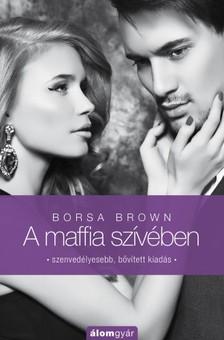 Borsa Brown - A maffia szívében (Maffia-trilógia 3.) [eKönyv: epub, mobi]
