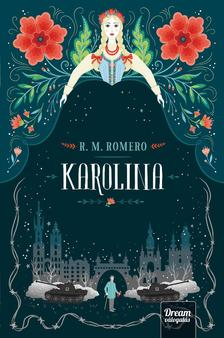 R. M. Romero - Karolina