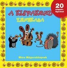 A kisvakond zenekara - mágneskönyv (2.kiadás)