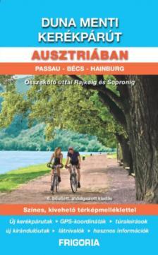 Duna menti kerékpárút Ausztriában útikönyv (6., aktualizált kiadás)