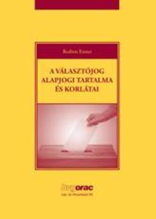 Bodnár Eszter - A választójog alapjogi tartalma és korlátai