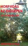 Attila Demeter - Horpadás az időgépen [eKönyv: pdf,  epub,  mobi]