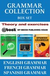 House My Ebook Publishing - Grammar Collection Box Set - Theory and Exercises [eKönyv: epub,  mobi]