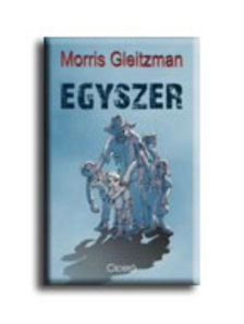 GLEITZMAN, MORRIS - Egyszer