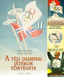 Ivanics Tibor Lévai György - - A téli olimpiák története 2. [eKönyv: epub, mobi]