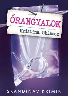 Kristina Ohlsson - Őrangyalok