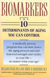 EVANS, WILLIAM - ROSENBERG, IRWIN H. - THOMPSON, JACQUELINE - Biomarkers - The 10 Determinants of Aging You Can Control [antikvár]
