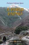 Ágnes Purisaca Golenya - A Perui Papnő - Az Aranyasszony trilógia III. része [eKönyv: epub, mobi]