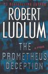 Robert Ludlum - The Prometheus Deception [antikvár]
