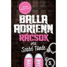 Szabó Tünde - Rácsok - Balla Adrienn 5. - ÜKH 2017