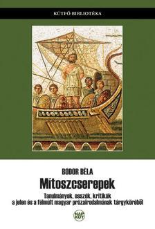 Bodor Béla - Mítoszcserepek