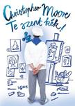 Christopher Moore - Te szent kék!<!--span style='font-size:10px;'>(G)</span-->