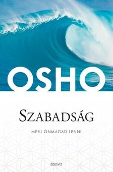 OSHO - Szabadság - Merj önmagad lenni [eKönyv: epub, mobi]