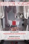 Barbara Dunlop Day Leclaire, - Tiffany 309-310. (Hazugságok szövevénye, Ha igaz volna...) [eKönyv: epub, mobi]<!--span style='font-size:10px;'>(G)</span-->