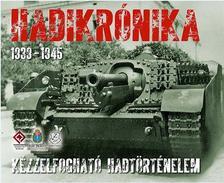 . - Hadikrónika 1939 - 1945. - Dobozkönyv a II. világháborúról