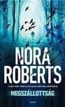 Nora Roberts - Megszállottság<!--span style='font-size:10px;'>(G)</span-->